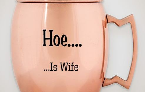 Hoe is Wife Cup one